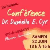 Conférence Dr. Danielle E. Cyr